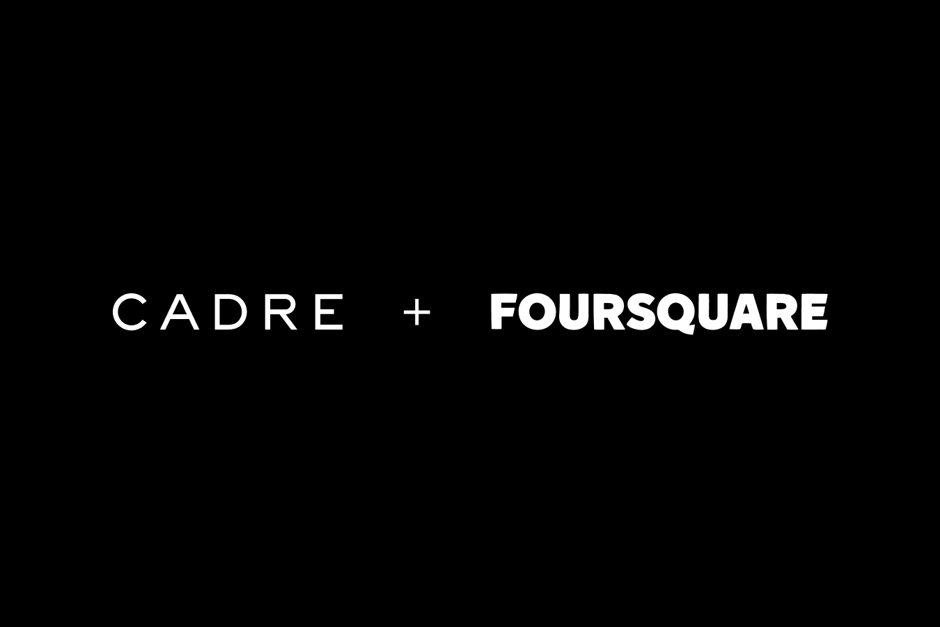 Cadre Partners with Foursquare to Further Transform Commercial Real Estate Investing